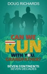 Can We Run With You Grandfather Cover